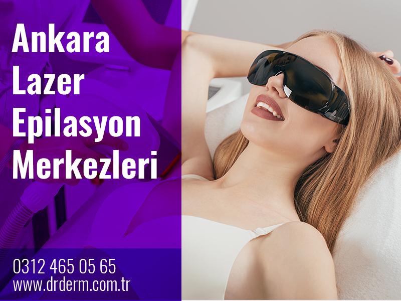 Ankara Lazer Epilasyon Merkezleri