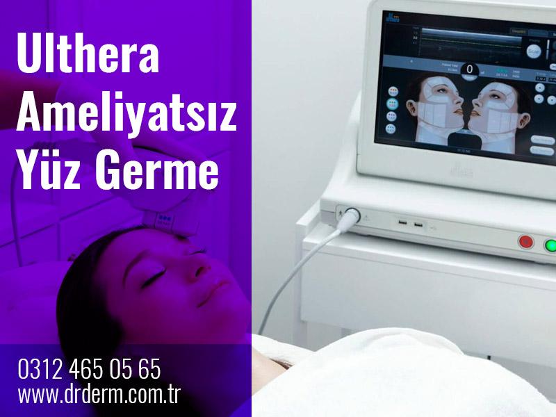 Ulthera Ameliyatsız Yüz Germe