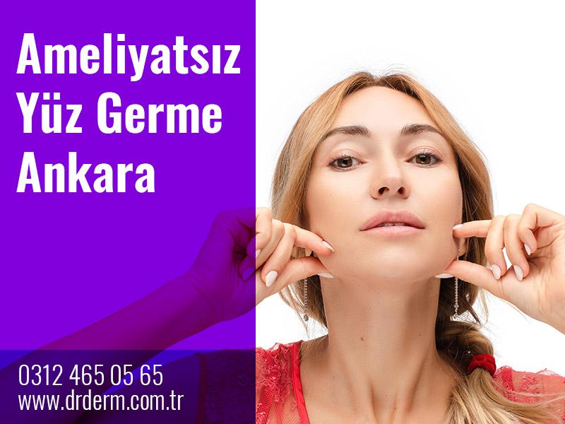 Ameliyatsız Yüz Germe Ankara